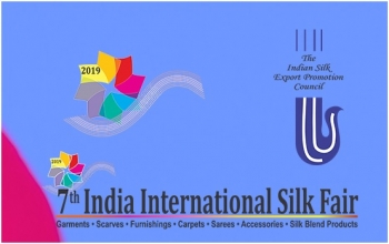 7th India International Silk Fair, 15-17 July 2019