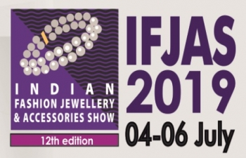 12th Edition of Indian Fashion Jewellery & Accessories Show (IFJAS) 4-6 July, 2019, New Delhi