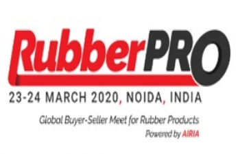 3rd RubberPro'' - Global Buyer-Seller Meet for Rubber Products 23-24 March 2020 at Noida – INDIA