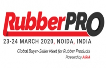 Postponement of  '3rd RubberPro' scheduled to held on  23rd - 24th March 2020 at Noida (NCR Delhi), India