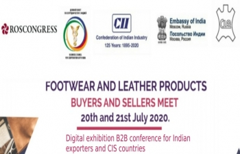 CII Leather & Footwear products Buyer-Seller online Meet 2020 for Indian exporters  and CIS Countries on Leather & Footwear Industry -20-21 July 2020