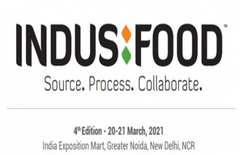 4th edition of 'IndusFood'  organised by TPCI with the support of Department of Commerce, GoI at Expo Mart Noida on 20-21 March, 2021