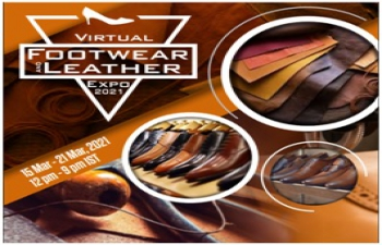 Virtual Footwear & Leather Expo 2021:  15-21 March 2021
