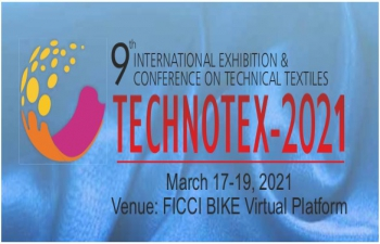 Technotex 2021: 17-19 March 2021,  a Global Conference and Exhibition on technical textiles in Phygital (Physical plus Digital) format